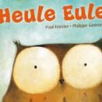Heule Eule, Paul Friester, Philippe Goossens